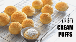 HOW TO MAKE CREAM PUFFS /choux pastry with craqueline